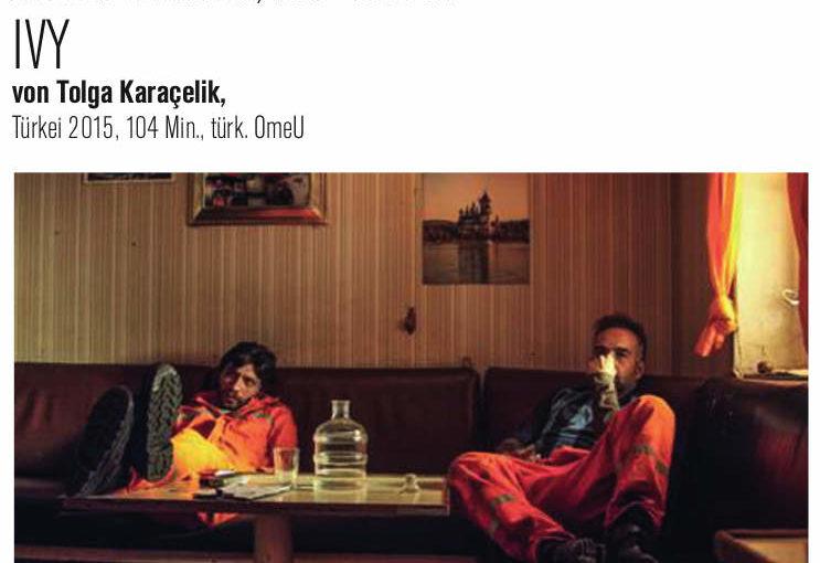 Türkische Filmreihe | Ivy von Torga Karaçelik | Filmgespräch