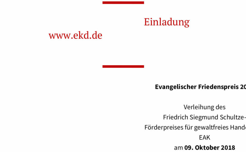 Friedenspreis für EIRENE | 9. Oktober 2018 in Berlin | UPDATE Dokumentation