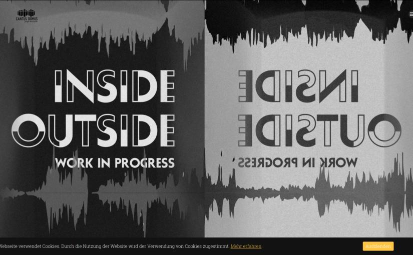 Inside || Outside – Work in Progress: Online-Chorprojekt mit Cantus Domus